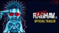 मनोरोगी रमन राघव 2 का ट्रेलर हुआ वायरल