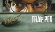 Trapped: Rajkummar Rao takes acting to the next level (Review)