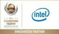 ICC names Intel as its Innovation Partner for Champions Trophy 2017