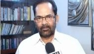 Naqvi says Centre is ready to discuss every issuse that Oppostition raises in Parliament