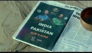 India Vs Pakistan, Champions Trophy: After 'mauka-mauka', get ready for 'Sabse bada moh'