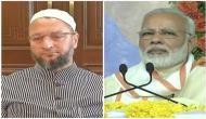 करणी सेना की गुडांगर्दी पर ओवैसी बोले, मोदी के पास मुस्लिमों के लिए है 56 इंच का सीना