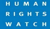 China must stop weakening vital rights mechanisms: HRW