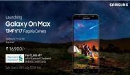 13 मेगापिक्सल सेल्फी कैमरे के साथ मिड रेंज Samsung Galaxy On Max लॉन्च