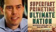'Superfast Primetime' & modern India: Adam Roberts assesses country's future under Modi