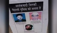 Delhi Police issues posters of wanted terrorists