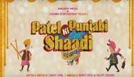 'पटेल की पंजाबी शादी' का टीजर रिलीज
