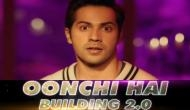 Judwaa 2 song Oonchi Hai Building 2.0: 5 reasons why we loved the new song