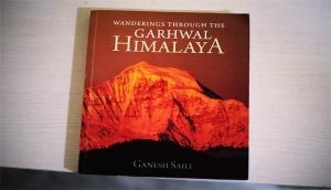 Wanderings Through The Garhwal Himalaya – A concise compendium on the abode of the gods