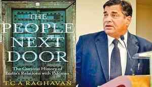 People next door: TCA Raghavan's book breaks down Indo-Pak ties for both the layman & the expert