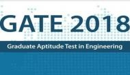 GATE 2018 CCMT का काउंसलिंग शेड्यूल जारी, ये हैं जरुरी तारीखें
