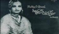 गज़ल की मल्लिका बेगम अख़्तर: आवाज़ के जादू ने कभी मक्का में सजार्इ थी महफिल