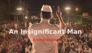 An Insignificant Man: अगले माह रिलीज होगी अरविंद केजरीवाल पर बनी फिल्म