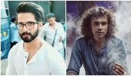 Jab They Met Again: Shahid Kapoor to star in Imtiaz Ali's film after 10 years