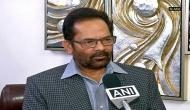 Has headless Congress become brainless, says Mukhtar Abbas Naqvi