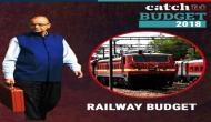बजट 2018 LIVE: जेटली के पिटारे से रेलवे को मिली ये सौगात