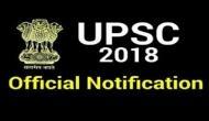 UPSC Civil Services Exam 2018: ऐसे करें ऑनलाइन एप्लाई और करें देश की सेवा करने का सपना पूरा