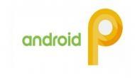 Android P: ऐप्स नहीं कर पाएंगे आपकी जासूसी, सुरक्षा होगी मजबूत