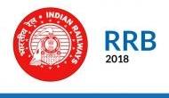 RRB recruitment 2018: रेलवे ने फिर निकाली बंपर वैकेंसी, जल्द करें आवेदन