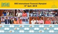 Over 17K students take part in sixth BSE International Financial Olympiad