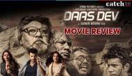 Daas Dev Movie Review: सब कुछ फिक्स हो सकता है सिवाय इश्क के