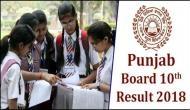 PSEB Class 10 Result 2018: पंजाब बोर्ड आज करेगा 10वीं के नतीजे जारी, ऐसे चेक करें रिजल्ट