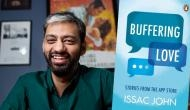 Buffering Love: How mobile apps in urban India became the subject of Issac John's debut book of short stories