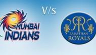 IPL 2018: मुंबई के सामने राजस्थान, एक मैच हारने से होगा खेल खराब