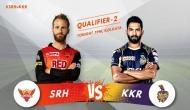 IPL 2018, KKR vs SRH Qualifier 2: फाइनल के लिए कोलकाता-हैदराबाद के बीच होगी टक्कर