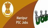 सरकारी नौकरी: मणिपुर पीसीएस में निकली वैकेंसी, इस तारीख तक करें आवेदन