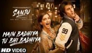 फिल्म संजू का पहला गाना 'मैं बढ़िया तू भी बढ़िया' रिलीज, जवान संजय दत्त की दिखी झलक