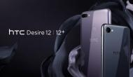 दमदार फीचर्स के साथ लॉन्च हुए HTC Desire 12 और Desire 12 plus, खरीदने के लिए अपनाएं ये तरीका