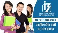 IBPS RRB: ग्रामीण बैंक में 10 हजार पदों पर निकली वैकेंसी, ऐसे करें अप्लाई
