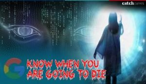 Shocking! Google can now tell when you are going to die; here's how