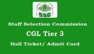 SSC CGL 2017 Tier 3 परीक्षा के एडमिट कार्ड जारी, ऐसे करें डाउनलोड