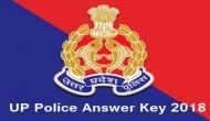 UP Police Constable 2018: यूपी पुलिस ने की  Answer-Key जारी, 41,000 पोस्ट के लिए चल रही है भर्ती