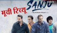 Sanju Movie Review : बैड चॉइस में गुड स्टोरी है रणबीर कपूर की 'संजू'