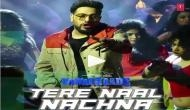Nawabzaade song Tere Naal Nachna Out: Groove on Badshah's new song with Athiya Shetty from Remo D'Souza's film