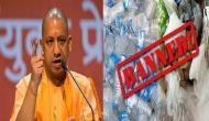 यूपी: योगी सरकार ने प्लास्टिक पर लगाया बैन, इस्तेमाल करने पर 50,000 का लगेगा जुर्माना