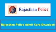 Rajasthan Police Admit Card 2018: इस समय जारी होगा एडमिट कार्ड, जानें भर्ती की जरुरी बातें