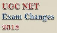 UGC NET Exam 2018: CBSE ने किए अहम बदलाव, परीक्षा केंद्र में इन चीजों पर रोक