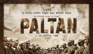 Paltan' to complete India's biggest war trilogy