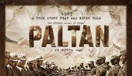 'पलटन' के ढेर सारे पोस्टर रिलीज, जानिए कौन है जेपी दत्ता की फिल्म का नायक