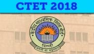 CBSE CTET Admit Card 2018: Download your admit cards at ctet.nic.in