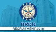 DRDO recruitment 2018: Apply for these posts only at Rs 30; know the pay scale