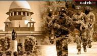 AFSPA वाले इलाकों में FIR के खिलाफ 300 सैनिकों की याचिका पर SC सुनवाई के लिए तैयार