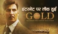 रिलीज के दूसरे दिन ही 'गोल्ड' हुई लीक,अक्षय कुमार का टूटेगा सपना!