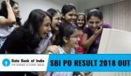 SBI PO Main Result 2018 : एसबीआई ने जारी किया PO Main परीक्षा का रिजल्ट, ऐसे करें चेक
