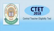 CTET 2018: योग्यता और तारीख में हुए ये अहम बदलाव, बीएड पास जानें जरुरी बातें