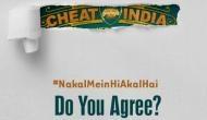 इमरान नकल में अकल लगाकर करेंगे 'Cheat India', फर्स्ट लुक हुआ आउट